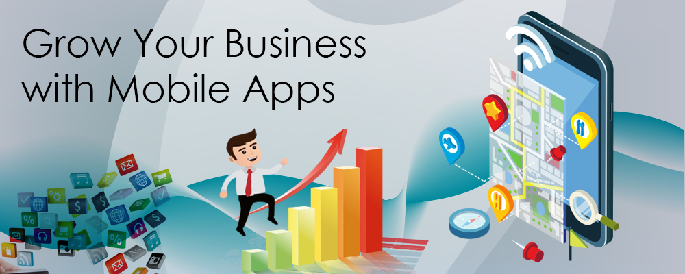 grow your business with mobile apps